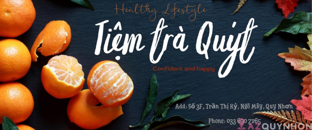 Tiệm Trà Quýt – Tiệm trà trái cây nhiệt đới Quy Nhơn
